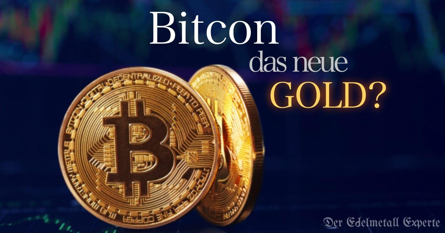 Bitcoin das neue Gold?
