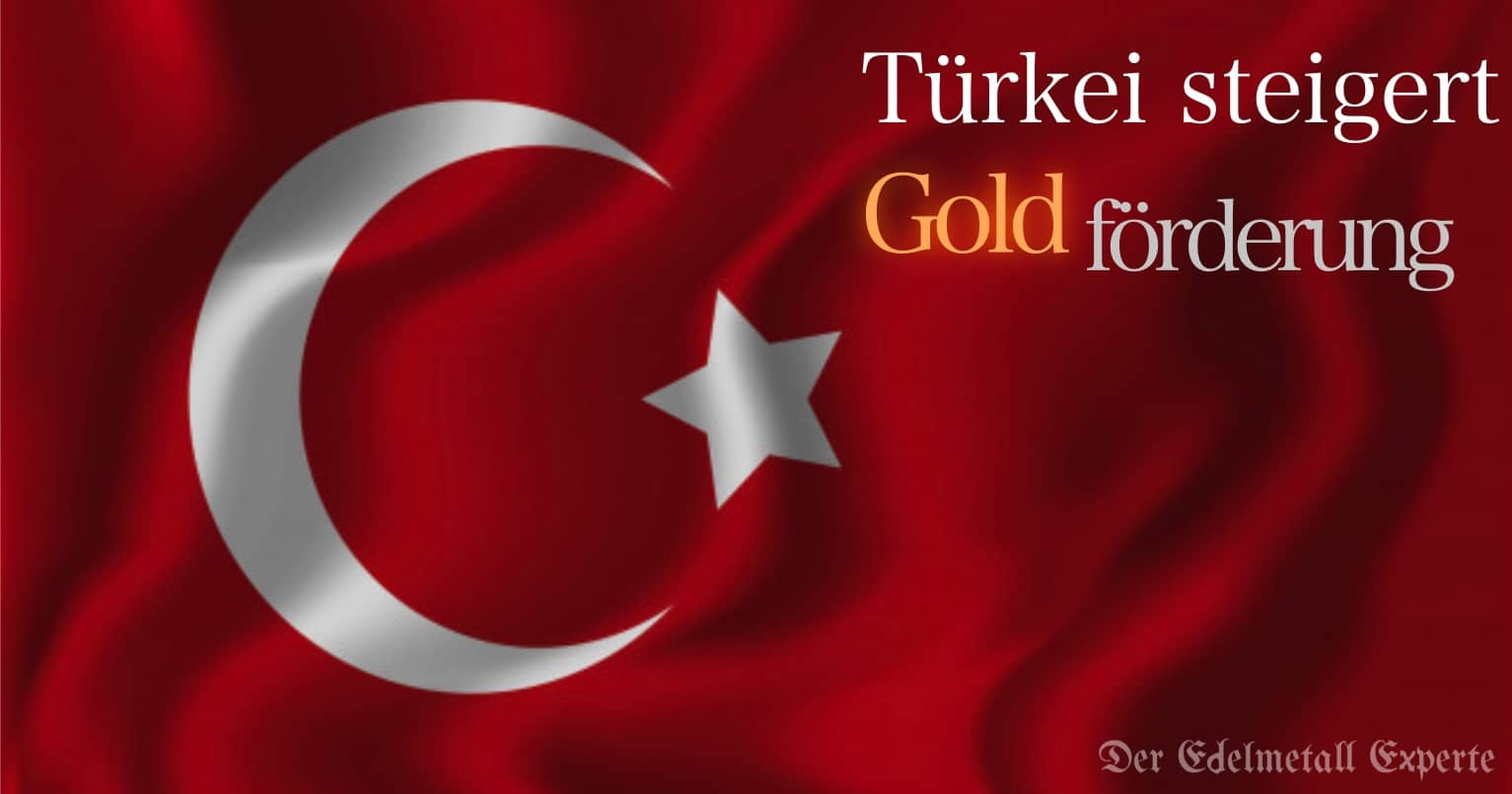 Türkei weitet Goldförderung aus