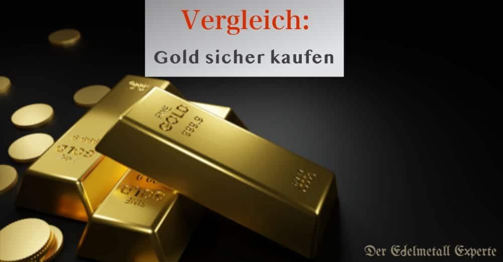 Gold sicher kaufen