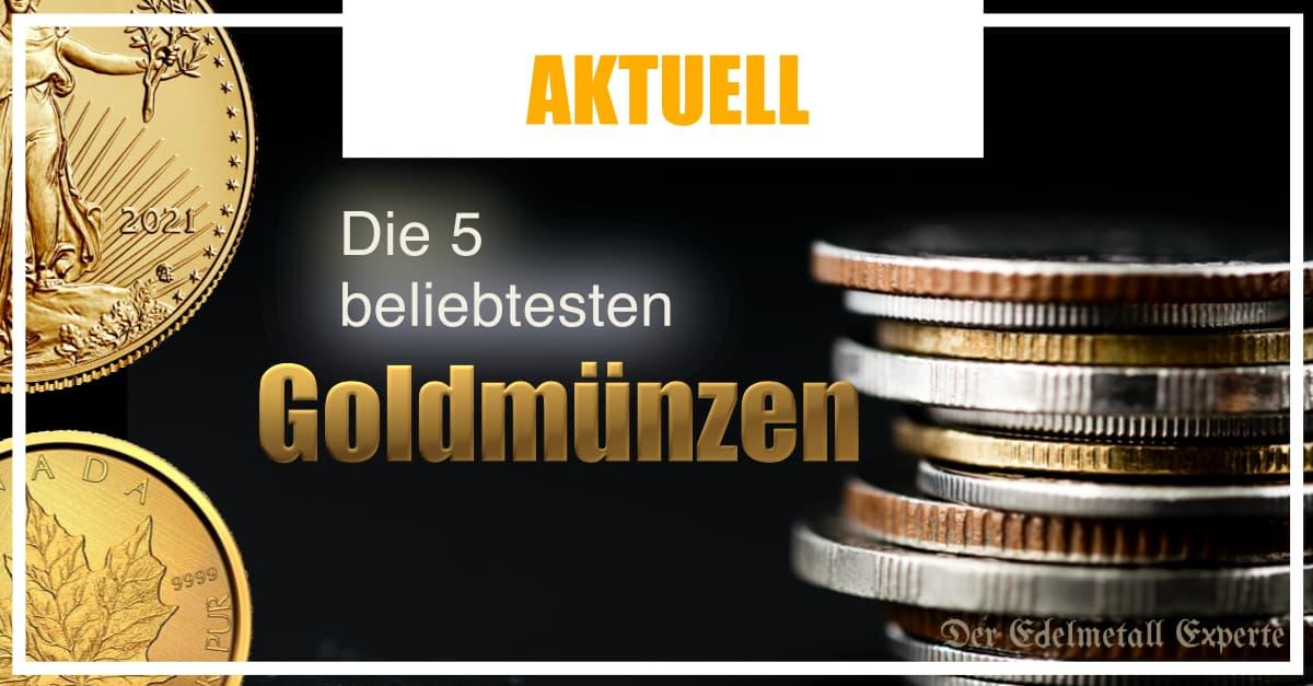 Die 5 beliebtesten Goldmünzen