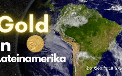 Lateinamerikas Gold