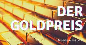 der Goldpreis