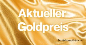 Aktueller Goldpreis Goldde