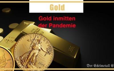 Warum Gold inmitten der Pandemie zu einer wichtigen Anlage wurde