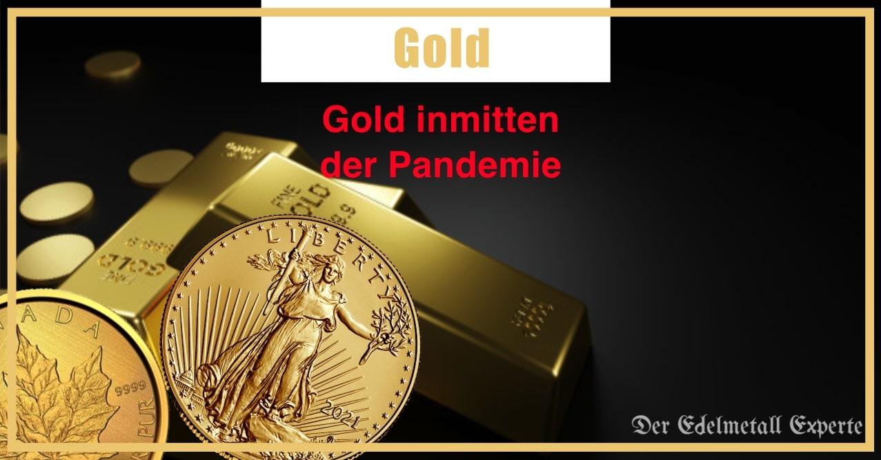 Gold inmitten der Pandemie