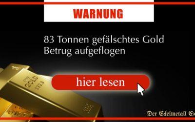 83 Tonnen gefälschtes Gold Betrug aufgeflogen