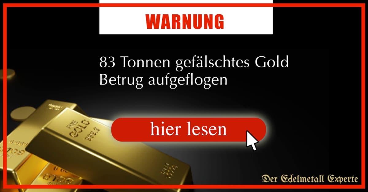 gefälschtes Gold Betrug