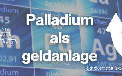 Palladium als Geldanlage