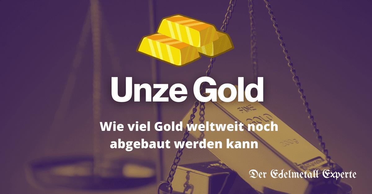 Wie viel Gold weltweit noch abgebaut werden kann