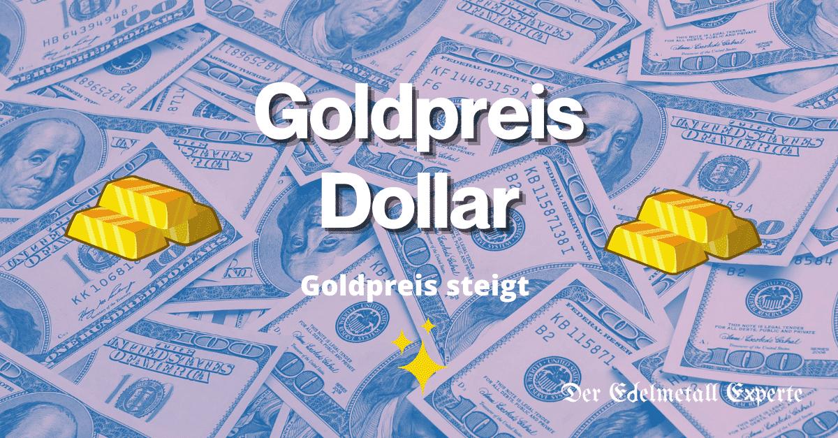 Goldpreis Dollar