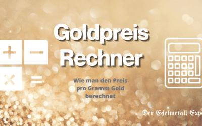 Goldpreis Rechner