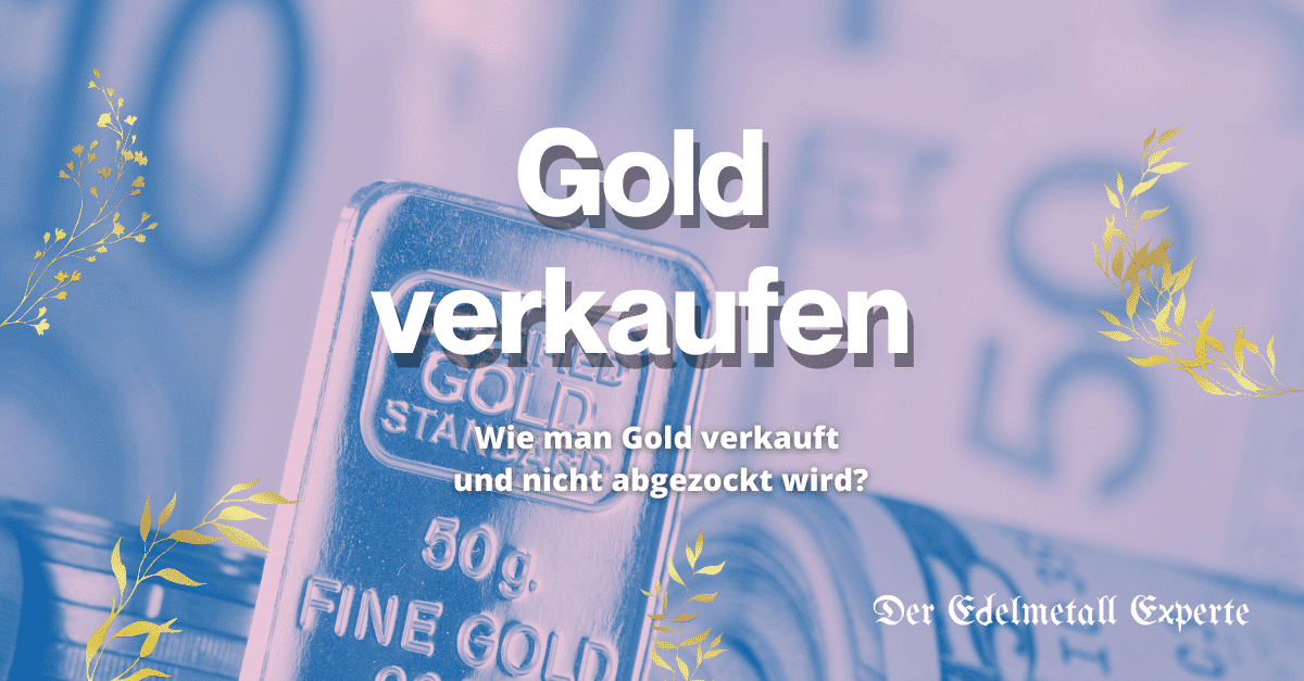 Gold verkaufen sicher