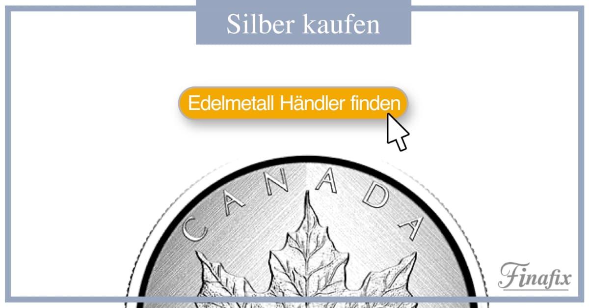 Edelmetallhändler Silber kaufen
