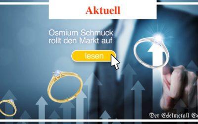 Osmium Schmuck rollt den Markt auf